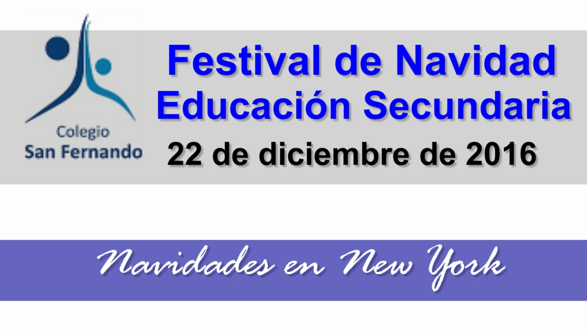 Festival de Navidad 2016: Educación Secundaria