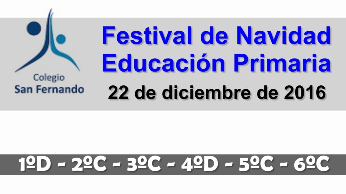 Festival de Navidad 2016: Educación Primaria